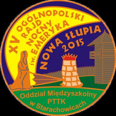 2015.05.30/31 - XV Ogólnopolski Rajd Nocny Świętego Emeryka - Nowa Słupia 2015